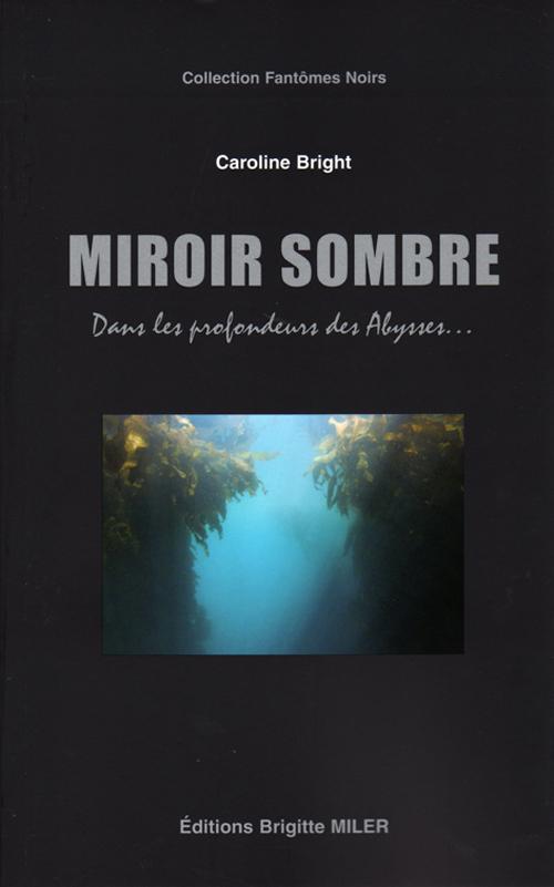 Miroir sombre