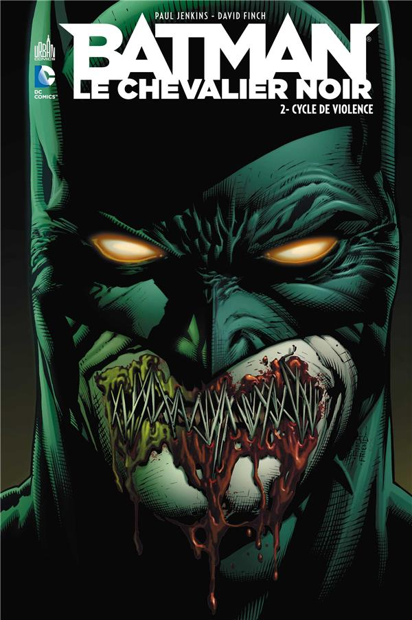 Batman Le Chevalier Noir T.2 ; Cycle De Violence