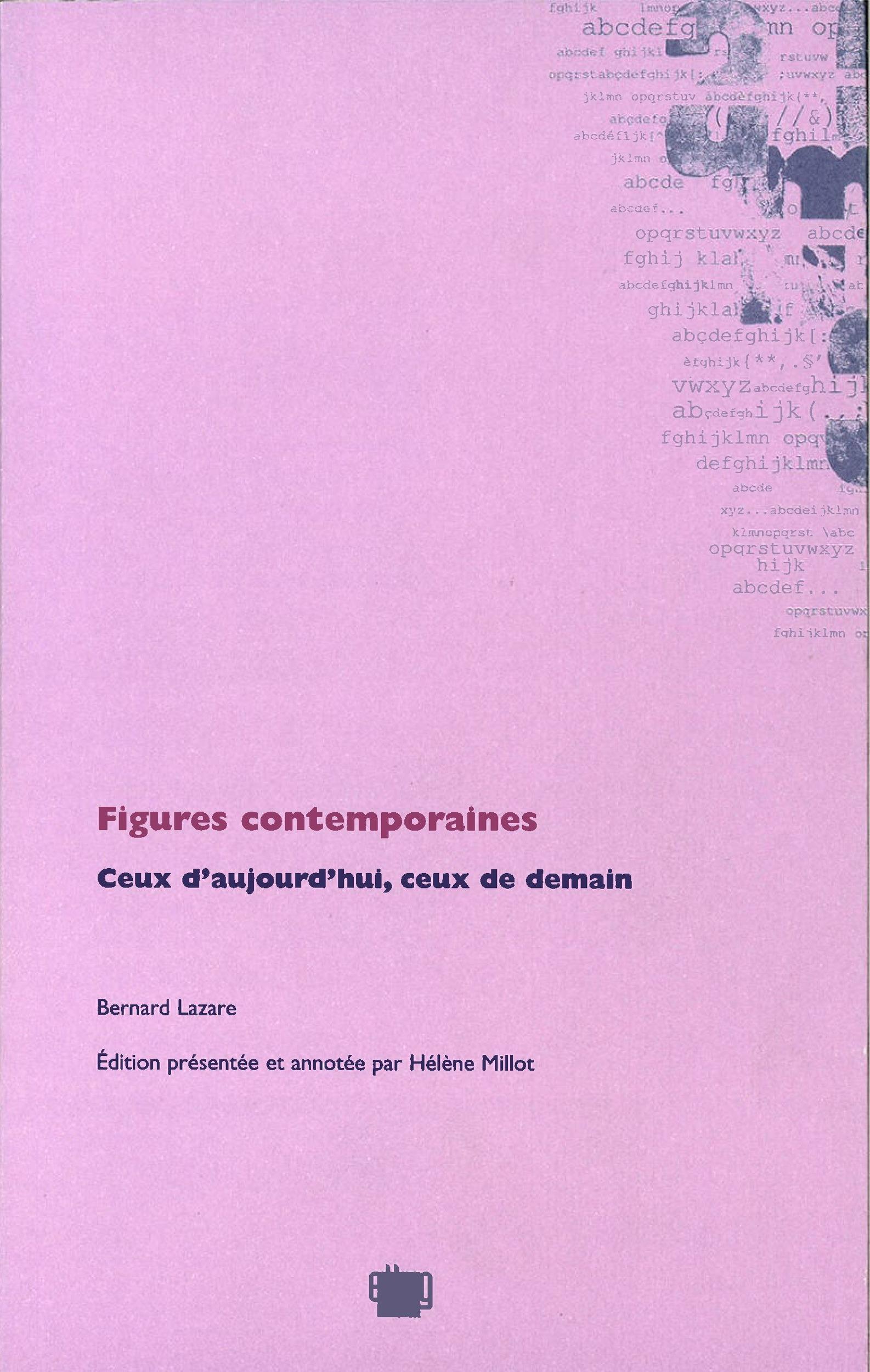 Figures contemporaines  - Bernard Lazare