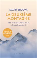 Vente EBooks : La deuxième montagne : Si la réussite n'était pas là où vous le pensiez ?  - David BROOKS - Anatole Muchnik