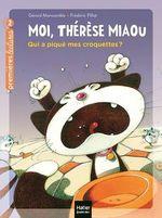 Vente Livre Numérique : Moi, Thérèse Miaou - Qui a piqué mes croquettes ? CP/CE1 6/7 ans  - Gérard Moncomble