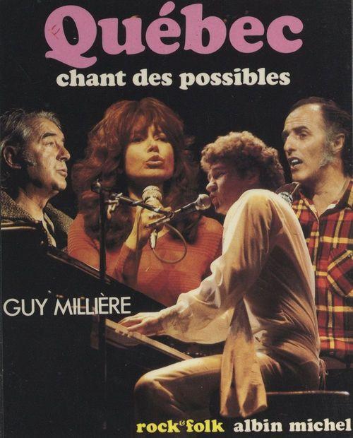Québec : chant des possibles...