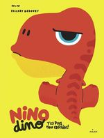 Vente EBooks : Nino Dino - T'es plus mon copain!  - Mim