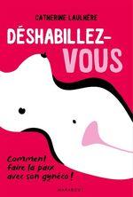 Vente EBooks : Déshabillez-vous  - Catherine Laulhère