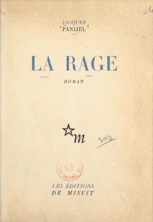 La rage  - Jacques Panijel