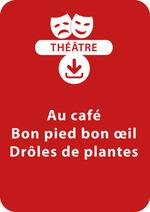 Vente Livre Numérique : Au café ; Bon pied bon oeil ; Drôles de plantes (dès 6 ans)  - Brigitte Saussard