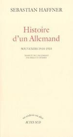 Couverture de Histoire d'un allemand ; souvenirs 1914-1933