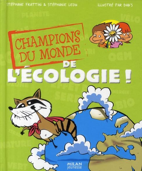 Champions Du Monde De L'Ecologie