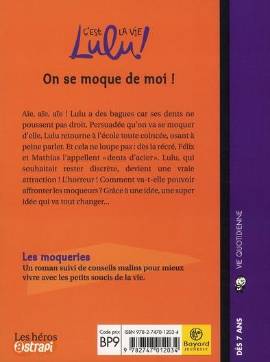 C'est la vie Lulu ! t.4 ; on se moque de moi !