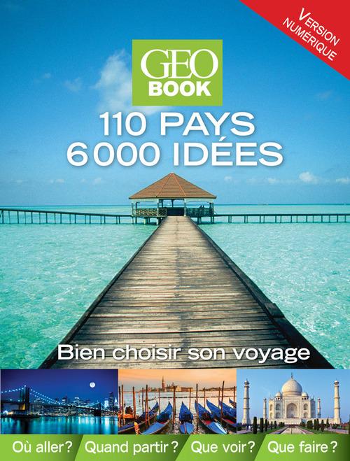 GEOBOOK ; 110 pays 6000 idées (édition 2013)