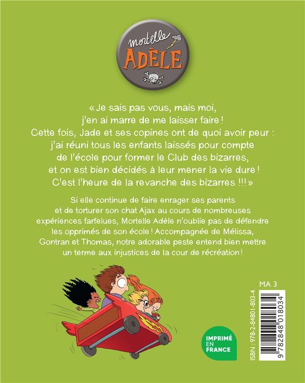 Mortelle Adèle T.5 ; poussez-vous les moches !