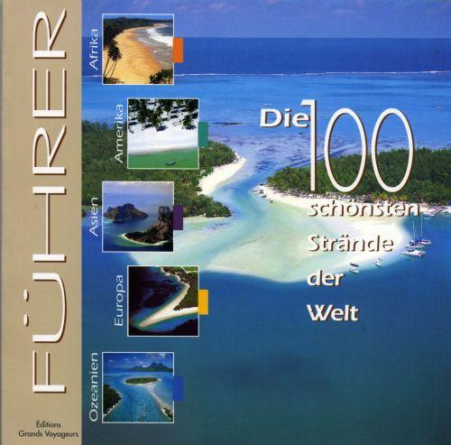 Les 100 plus belles plages du monde (1re édition)