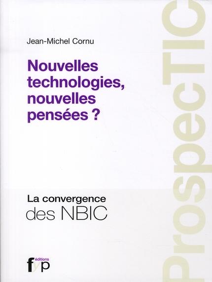 ProspecTIC ; nouvelles technologies, nouvelles pensées ?