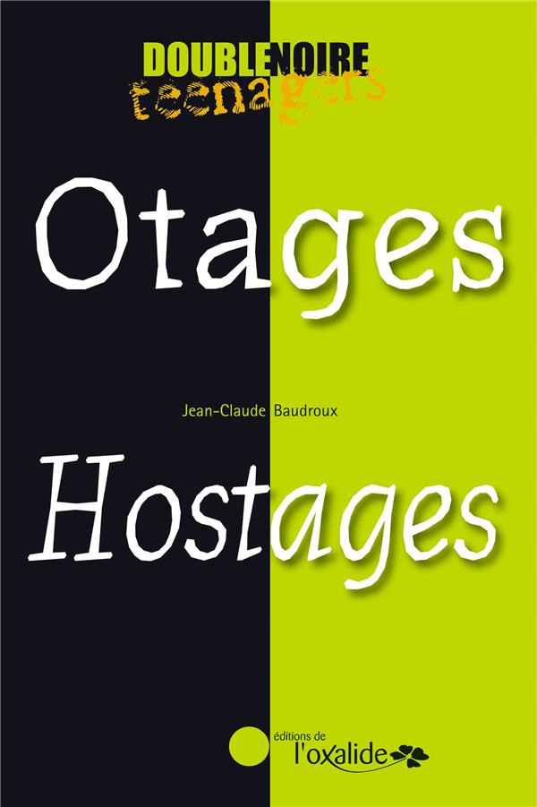 Otages / hostages