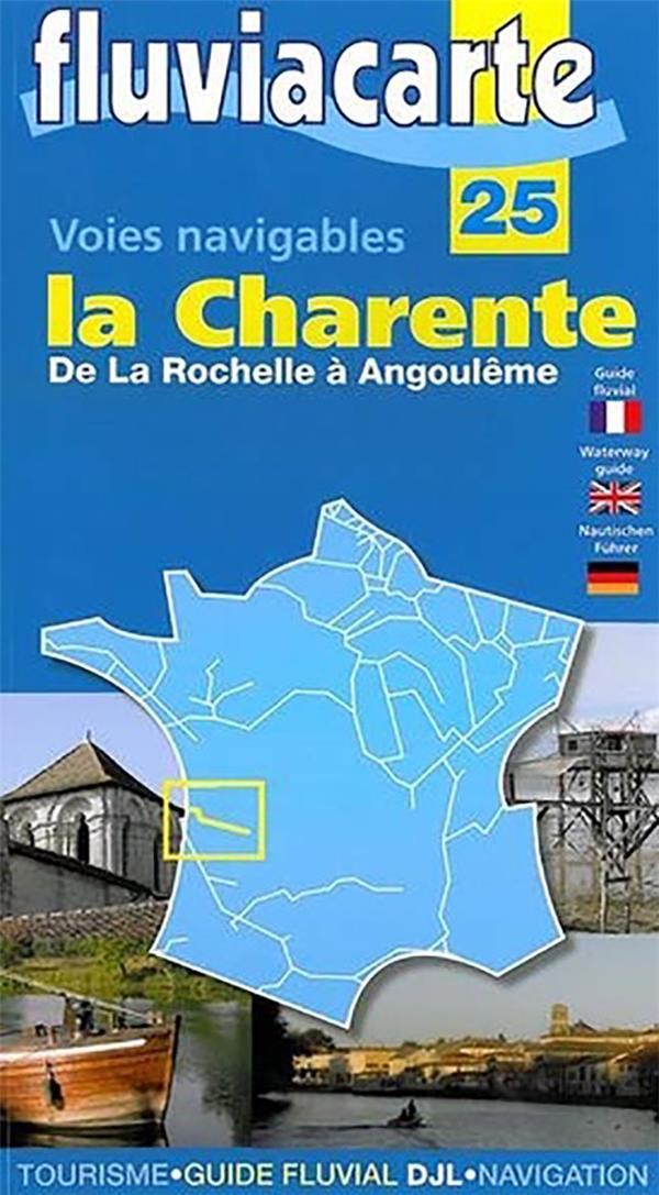 FLUVIACARTE n.25 ; la Charente, d'Angoulême à l'océan