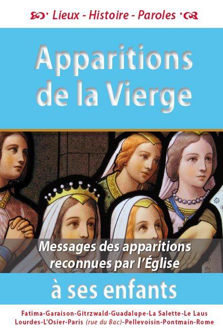 Les apparitions de la Vierge à ses enfants