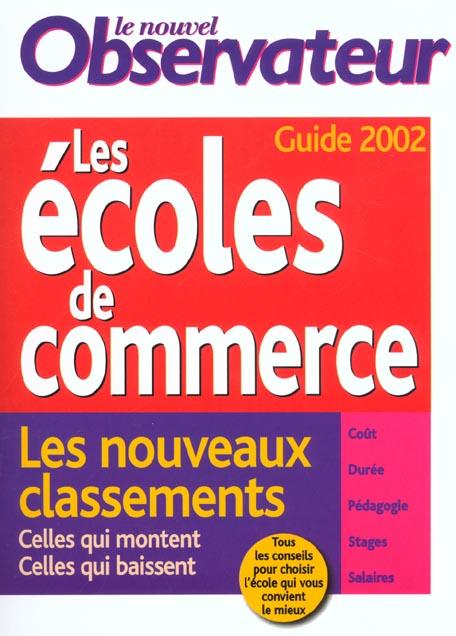 Guides des ecoles de commerce ; edition 2002