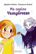 Vente Livre Numérique : Ma copine Vampirette  - Ségolène Valente - Emmanuel Ristord