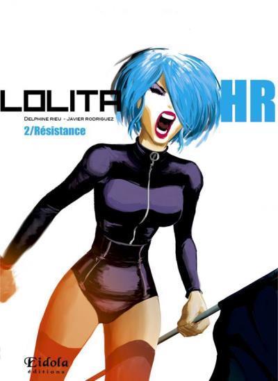 Lolita HR T.2 ; résistance