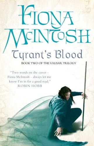 Tyrant's Blood ; The Valisar Trilogy: Book 2
