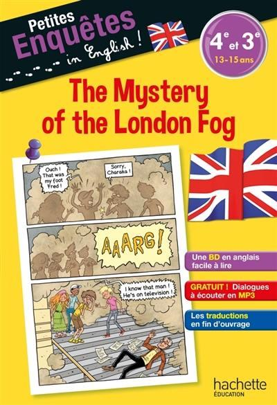 Petites enquêtes in English ! ; the mystery of the London fog