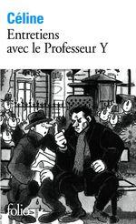 Vente Livre Numérique : Entretiens avec le Professeur Y  - Louis-ferdinand Céline