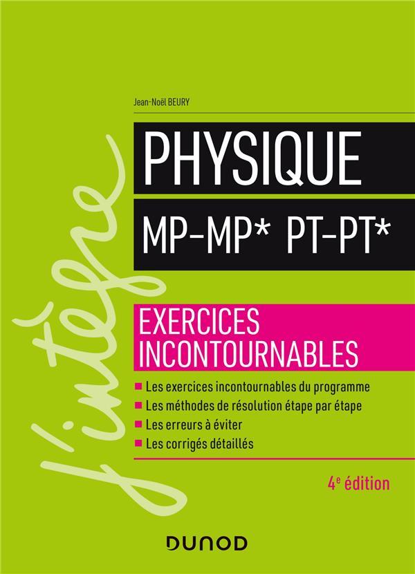 Physique ; MP-MP*, PT-PT* ; exercices incontournables (4e édition)