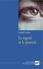 Vente Livre Numérique : Le regard et le pouvoir  - Gérard Leclerc