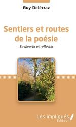 Vente EBooks : Sentiers et routes de la poésie  - Guy Delécraz