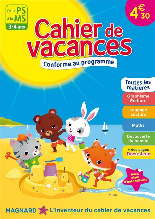 Cahier de vacances ; de la PS à la MS ; 3-4 ans