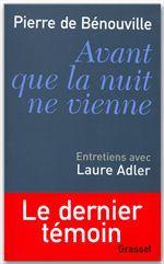 Avant que la nuit ne vienne ; entretiens avec Laure Adler