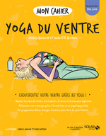 Vente Livre Numérique : MON CAHIER ; yoga du ventre  - Charlotte BLONDEL - Andréa BUDILLON - Isabelle Maroger - Sophie Ruffieux