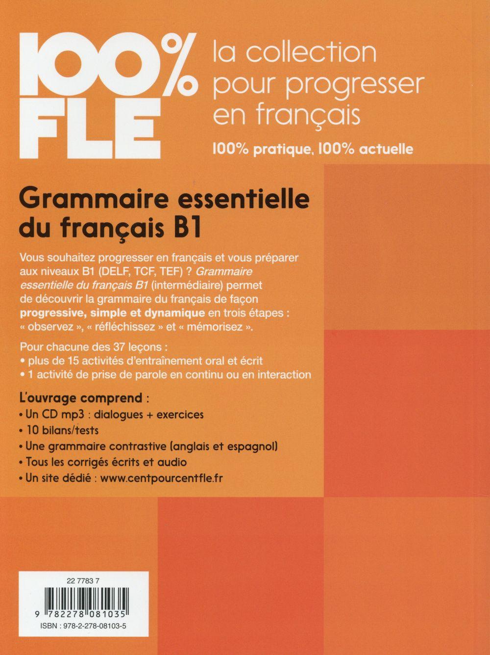 100% FLE ; grammaire essentielle du français ; b1 (édition 2015)
