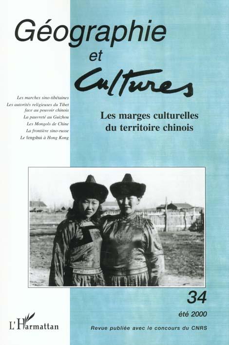 Revue géographie et cultures N.34 ; marges culturelles du territoire chinois