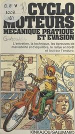 Cyclo-moteurs  - Philippe Dollin - Jean Girousse