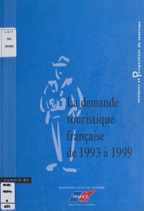 La demande touristique française de 1993 à 1999  - Hélène Denizet-Lamalle
