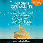 Vente livre : AudioBook : Il est grand temps de rallumer les étoiles  - Virginie Grimaldi