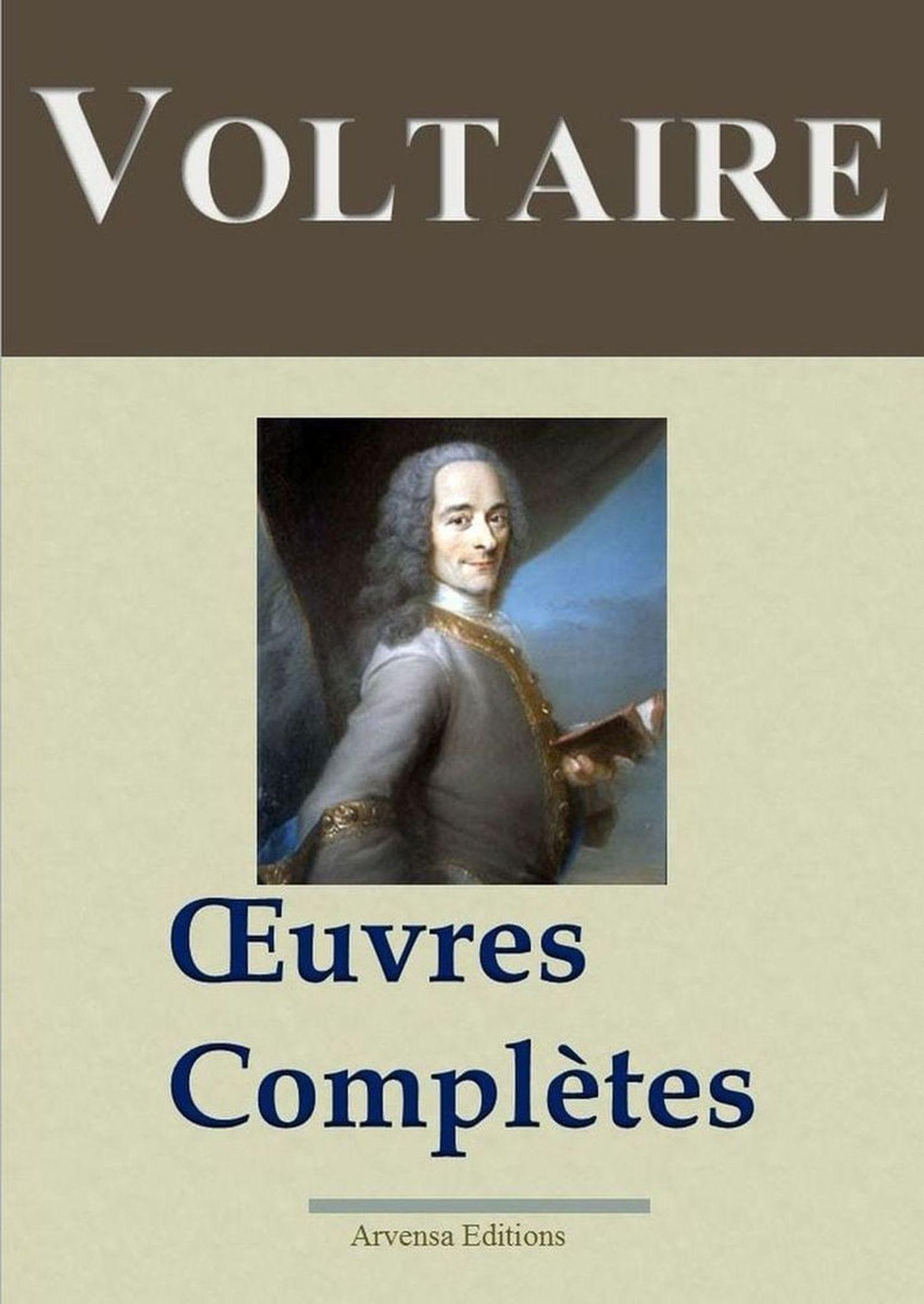 Voltaire : Oeuvres complètes et annexes - (145 titres, annotés)