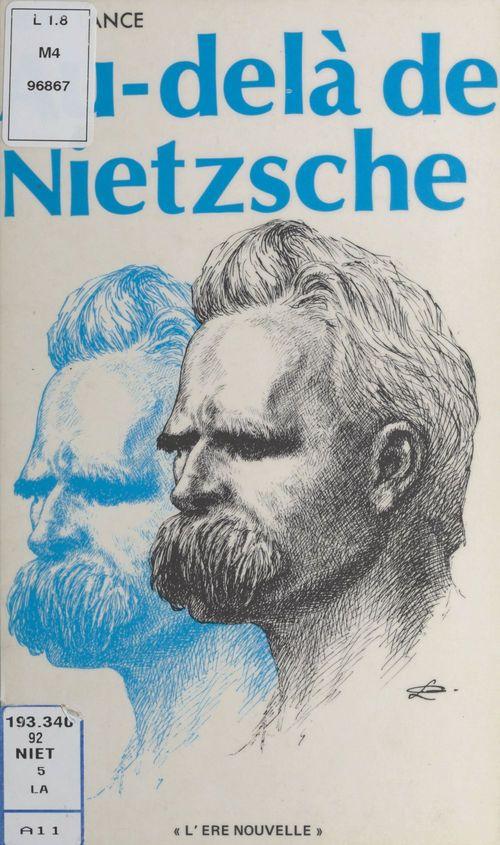 Au-delà de Nietzsche