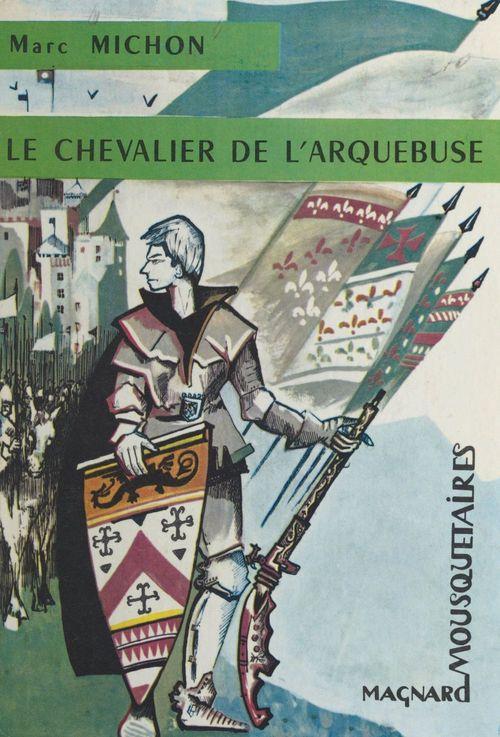 Le chevalier de l'Arquebuse