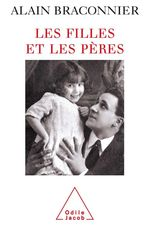 Vente Livre Numérique : Les Filles et les Pères  - Alain Braconnier