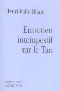 Entretien Intempestif Sur Le Tao