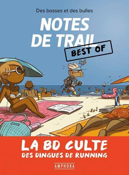 notes de trail, best of ; la BD culte des dingues du running
