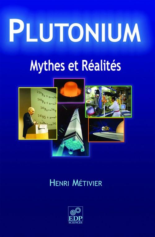 Plutonium ; mythes et réalité