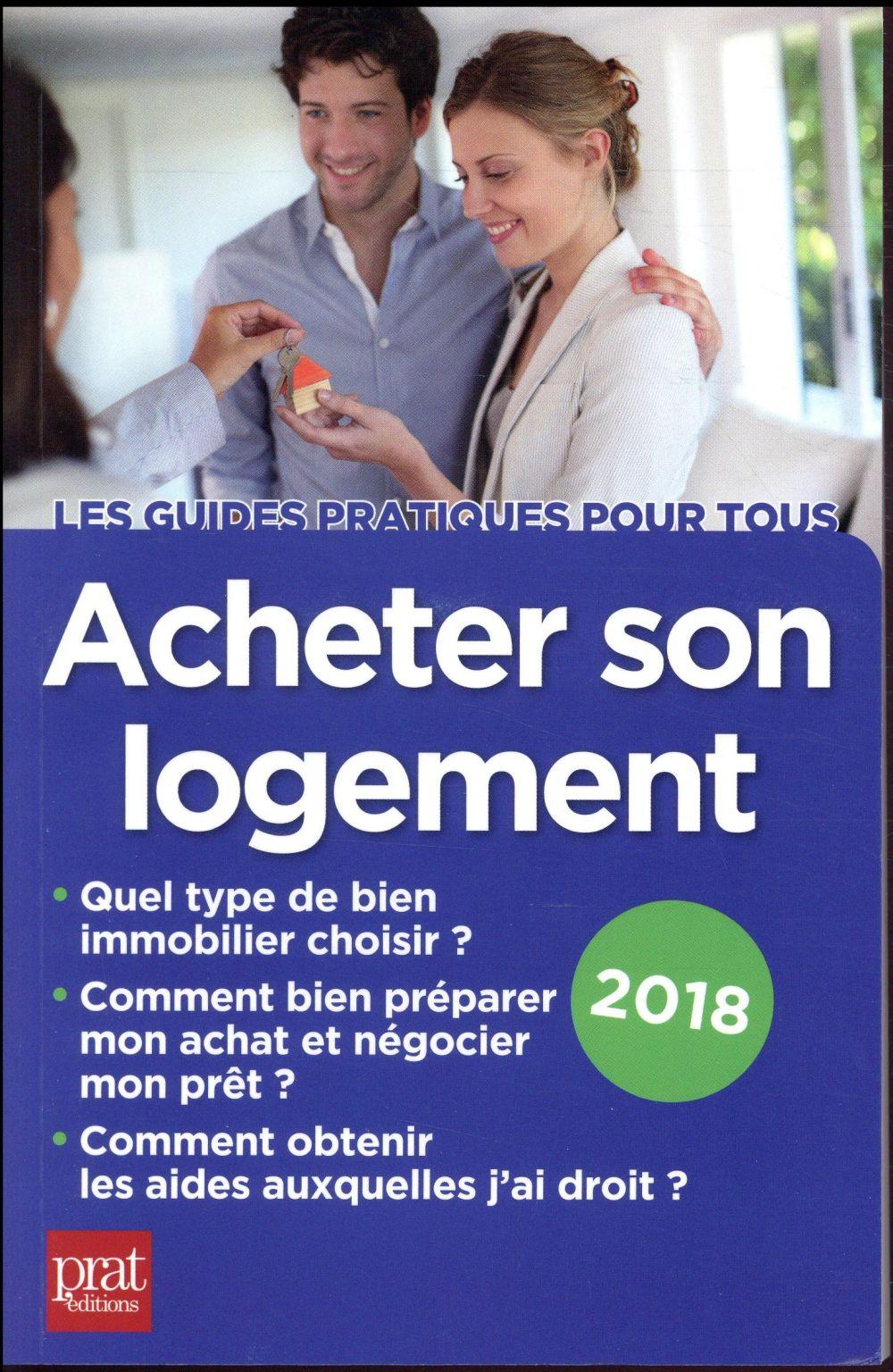 Acheter son logement (édition 2018)