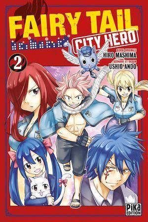 Fairy Tail - city hero T.2
