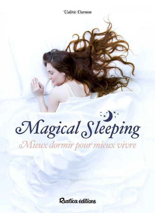 magical sleeping ; mieux dormir pour mieux vivre