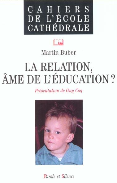 La relation, âme de l'éducation