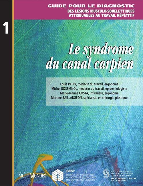 Le syndrôme du canal carpien