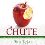 Vente AudioBook : La Chute  - Steve Taylor - René Gagnon
